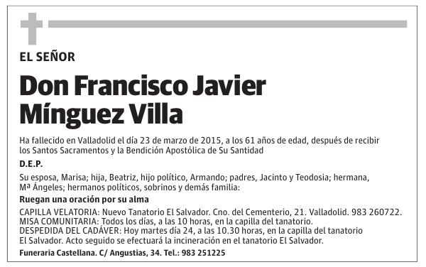 Esquela De Don Francisco Javier Mínguez Villa Esquela Esquela En